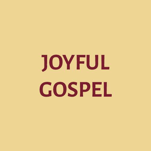 Joyful Gospel